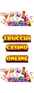trucchi casino